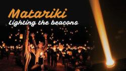 'Matariki, Lighting The Beacons' Festival announced