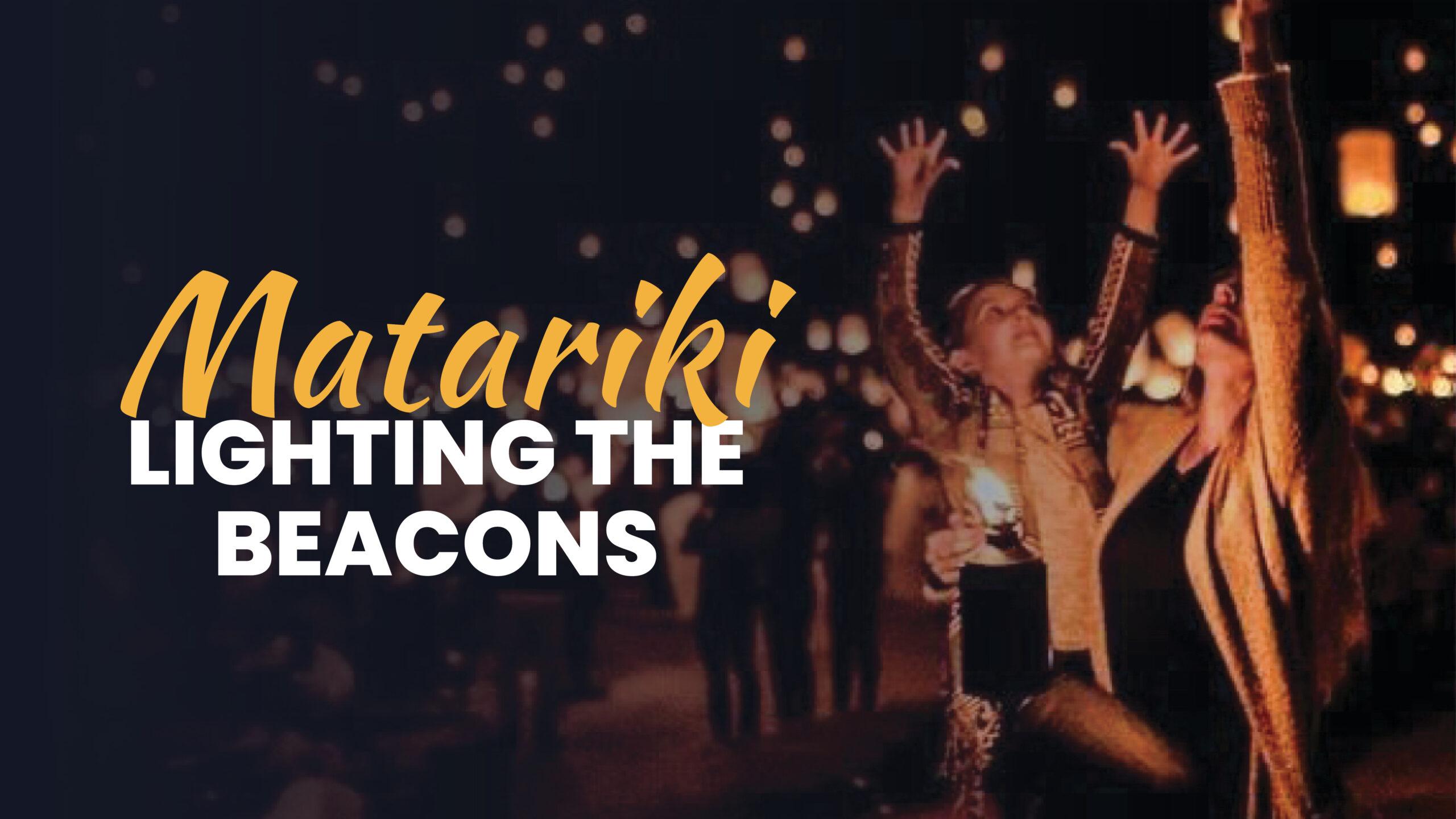 Matariki Lighting the Beacons
